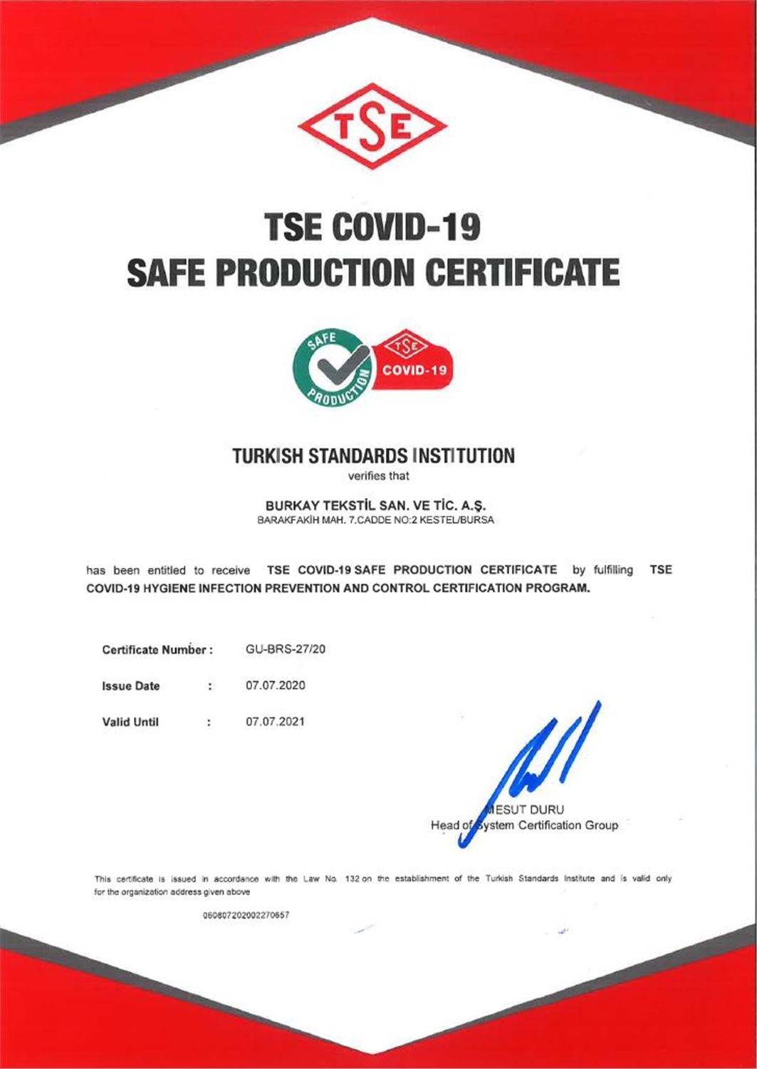 BURKAY TEXTILE HAS RECEIVED TSE COVID-19 HYGIENE INFECTION PREVENTION AND CONTROL CERTIFICATE.